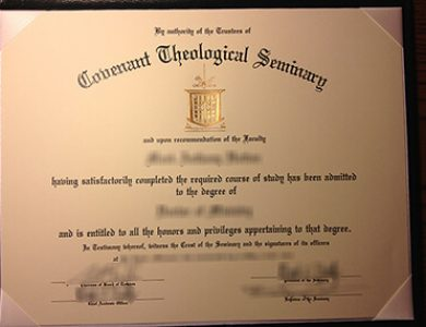 How to get fake Covenant Theological Seminary degree?如何获得圣约神学院学位证书?