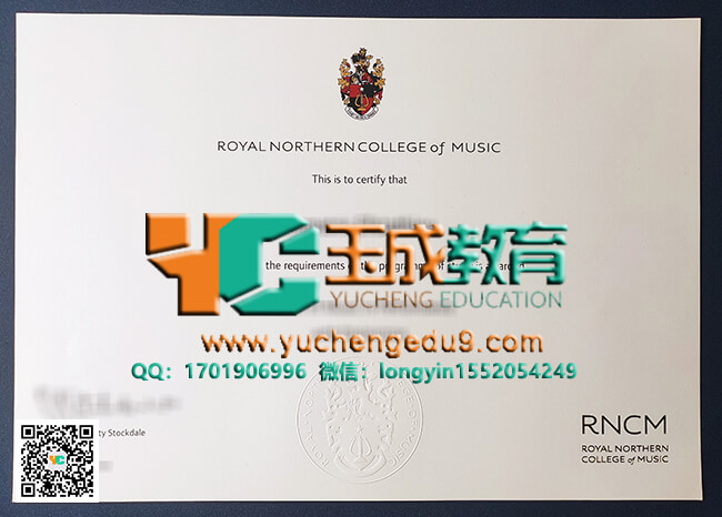 Royal Northern College of Music certificate 皇家北方音乐学院证书